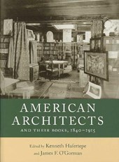 American Architects and Their Books, 1840-1915