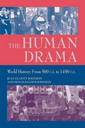 The Human Drama v. 2; World History from 500 C.E.to 1400 C.E.