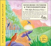 Songbird Sunrise and Thunderstorm