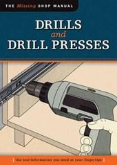 Drills and Drill Presses (Missing Shop Manual )