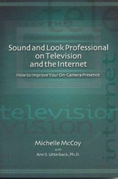 Sound and Look Professional on TV and the Internet
