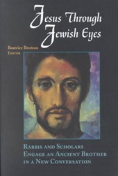 Jesus through Jewish Eyes