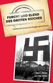 Bertolt Brecht`s Furcht und Elend des Dritten Re - A German Exile Drama in the Struggle against Fascism