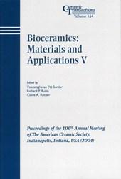 Bioceramics: Materials and Applications V
