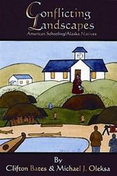 Conflicting Landscapes - American Schooling/Alaska Natives