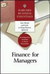 Harvard business essentials: finance for managers