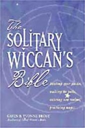 Solitary Wiccan'S Bible