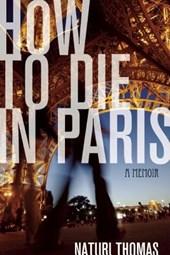 How to Die in Paris