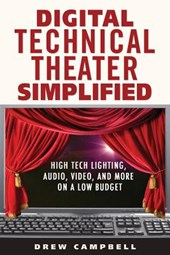 Digital Technical Theater Simplified
