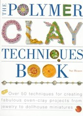 The Polymer Clay Techniques Book