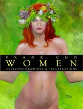 Frank Cho: Women: Selected Drawings & Illustrations Volume 1