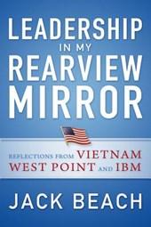 Leadership in My Rearview Mirror