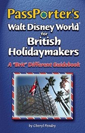 PassPorter's Walt Disney World for British Holidaymakers