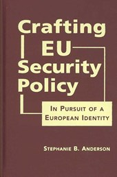 Crafting EU Security Policy