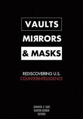 Vaults, Mirrors, and Masks