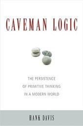 Caveman Logic