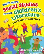 Much More Social Studies Through Children's Literature