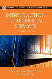 Introduction to Technical Services, 8th Edition