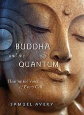 Buddha & the Quantum