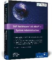 SAP NetWeaver AS ABAP-System Administration