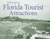 Remembering Florida Tourist Attractions