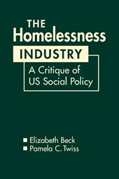 The Homelessness Industry