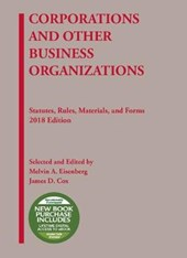 Corporations and Other Business Organizations, Statutes, Rules, Materials and Forms, 2018