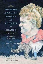 Modern Spanish Women as Agents of Change