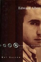 Edward Albee: A Singular Journey