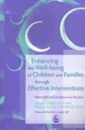 Enhancing the Well-being of Children and Families through Effective Interventions