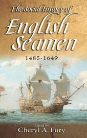 The Social History of English Seamen, 1485-1649