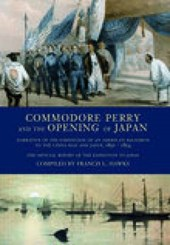 Hawks, F: Commodore Perry and the Opening of Japan