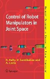 Control of Robot Manipulators in Joint Space