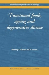 Functional Foods, Ageing and Degenerative Disease