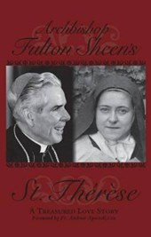 Archbishop Fulton Sheen St. Therese