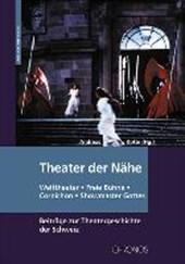 Theater der Nähe