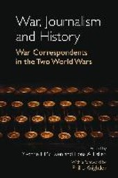 War, Journalism and History