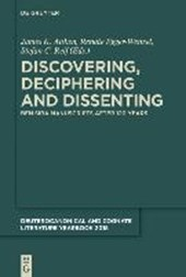 Discovering, Deciphering and Dissenting