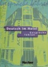 Deutsch im Hotel 1. Gespräche führen