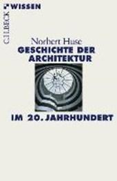 Geschichte der Architektur im 20. Jahrhundert