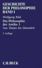 Geschichte der Philosophie 01. Die Philosophie der Antike 1