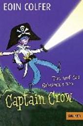 Tim und das Geheimnis von Captain Crow. Band 2