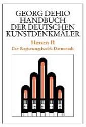 Dehio - Handbuch der deutschen Kunstdenkmaler / Hessen II