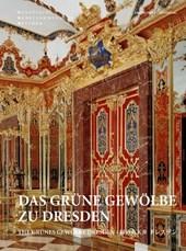 Das Grune Gewoelbe zu Dresden