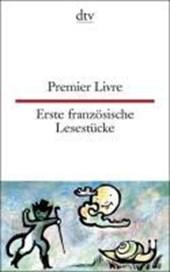 Erste französische Lesestücke / Premier Livre