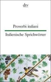 Italienische Sprichwörter / Proverbi italiani