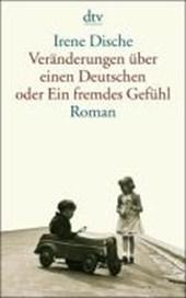 Veränderungen über einen Deutschen oder Ein fremdes Gefühl