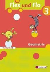 Flex und Flo 3. Themenheft Geometrie