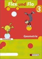 Flex und Flo. Themenheft Geometrie 3