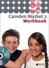Camden Market 2. Workbook mit Audio CD